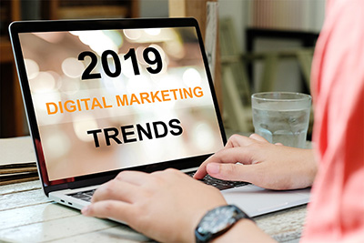 Top 3 Digital Marketing Trends to Watch in 2019